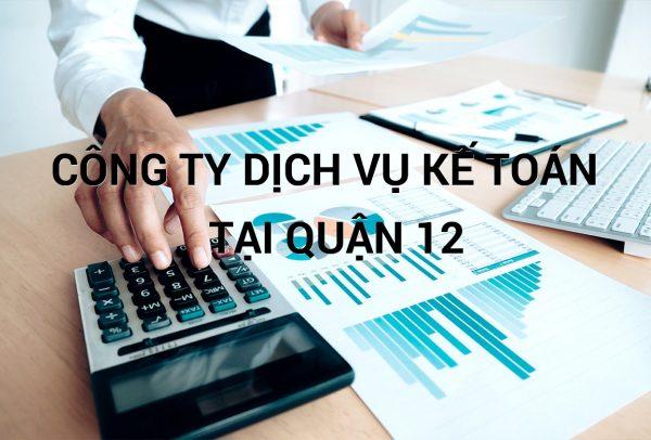công ty dịch vụ Kế toán tại quận 12